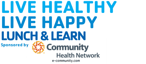 Lunch & Learn sponsored by Community Health Network @ Benjamin Harrison YMCA   Indianapolis   Indiana   United States