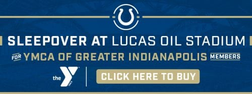 Sleepover at Lucas Oil Stadium for YMCA Members @ Lucas Oil Stadium | Indianapolis | Indiana | United States